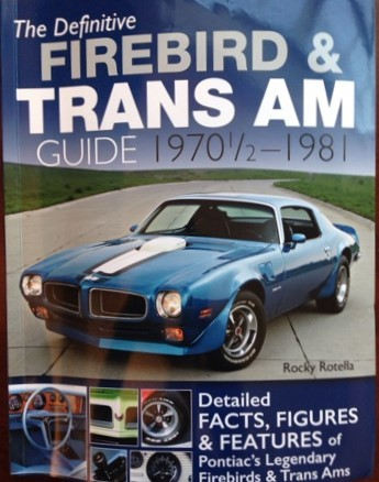Book Review – The Definitive Firebird & Trans Am Guide 1970 1/2 – 1981